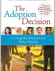 The-Adoption-Decision-15-Things-You-Want-to-Know-Before-Adopting-0