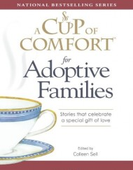 A-Cup-of-Comfort-for-Adoptive-Families-Stories-that-celebrate-a-special-gift-of-love-0