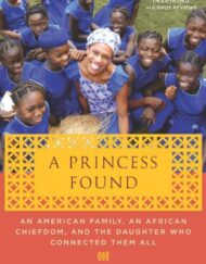 A-Princess-Found-An-American-Family-an-African-Chiefdom-and-the-Daughter-Who-Connected-Them-All-0