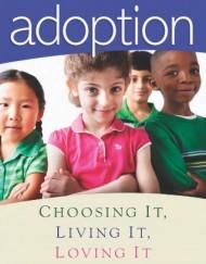 Adoption-Choosing-It-Living-It-Loving-It-0