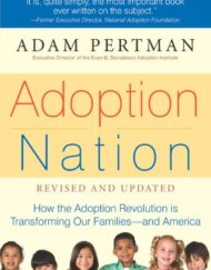 Adoption-Nation-How-the-Adoption-Revolution-is-Transforming-Our-Families-and-America-Non-0