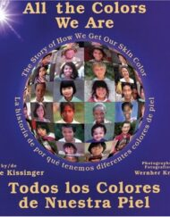All-the-Colors-We-Are-Todos-los-colores-de-nuestra-pielThe-Story-of-How-We-Get-Our-Skin-Color-Spanish-Edition-0