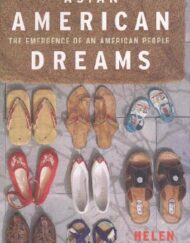 Asian-American-Dreams-The-Emergence-of-an-American-People-0
