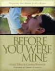 Before-You-Were-Mine-Discovering-Your-Adopted-Childs-Lifestory-0