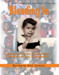 Blending-In-Crisscrossing-the-Lines-of-Race-Religion-Family-and-Adoption-0