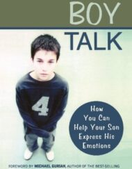 Boy-Talk-How-You-Can-Help-Your-Son-Express-His-Emotions-0