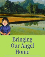Bringing-Our-Angel-Home-0