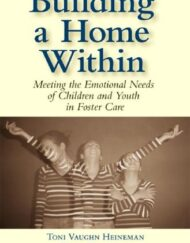 Building-a-Home-Within-Meeting-the-Emotional-Needs-of-Children-and-Youth-in-Foster-Care-0