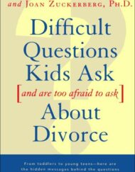 Difficult-Questions-Kids-Ask-and-Are-Afraid-to-Ask-About-Divorce-0