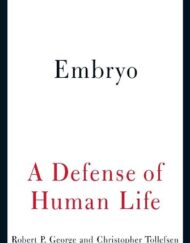 Embryo-A-Defense-of-Human-Life-0
