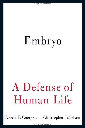 Embryo-A-Defense-of-Human-Life-0