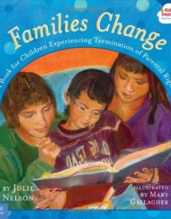 Families-Change-A-Book-for-Children-Experiencing-Termination-of-Parental-Rights-Kids-Are-Important-Series-0