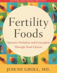 Fertility-Foods-Optimize-Ovulation-and-Conception-Through-Food-Choices-0