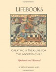 Lifebooks-Creating-a-Treasure-for-the-Adopted-Child-Updated-and-Revised-0