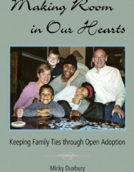 Making-Room-in-Our-Hearts-Keeping-Family-Ties-through-Open-Adoption-0