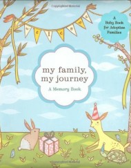 My-Family-My-Journey-A-Baby-Book-for-Adoptive-Families-0