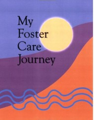 My-Foster-Care-Journey-A-fosteradoption-lifebook-0