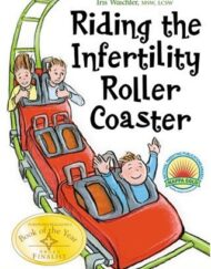 Riding-the-Infertility-Roller-Coaster-A-Guide-to-Educate-And-Inspire-0