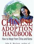 The-Chinese-Adoption-Handbook-How-to-Adopt-from-China-and-Korea-0