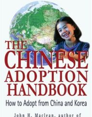 The-Chinese-Adoption-Handbook-How-to-Adopt-from-China-and-Korea-0