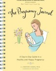The-Pregnancy-Journal-A-Day-to-Day-Guide-to-a-Healthy-and-Happy-Pregnancy-0