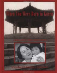 When-You-Were-Born-in-Korea-A-Memory-Book-for-Children-Adopted-from-Korea-0