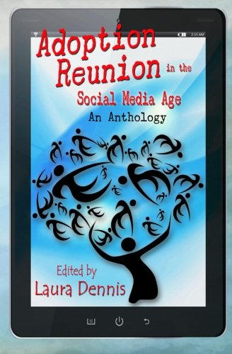 Adoption-Reunion-in-the-Social-Media-Age-An-Anthology-0