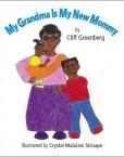 My-Grandma-Is-My-New-Mommy-0