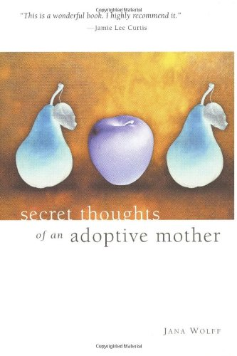 Secret-Thoughts-of-an-Adoptive-Mother-0