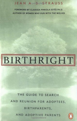 Birthright-The-Guide-to-Search-and-Reunion-for-Adoptees-Birthparentsand-Adoptive-0