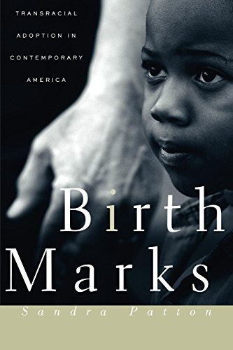Birthmarks-Transracial-Adoption-in-Contemporary-America-0
