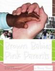 Brown-Babies-Pink-Parents-0