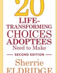 20-Life-Transforming-Choices-Adoptees-Need-to-Make-Second-Edition-0