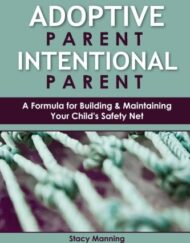 Adoptive-Parent-Intentional-Parent-A-Formula-for-Building-Maintaining-Your-Childs-Safety-Net-0