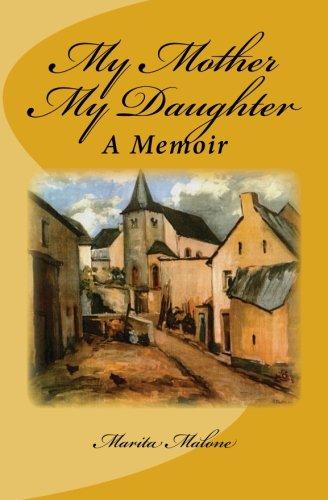 My-Mother-My-Daughter-A-Memoir-0