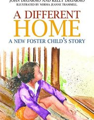 A-Different-Home-A-New-Foster-Childs-Story-0