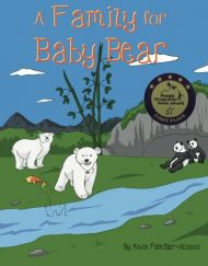 A-Family-for-Baby-Bear-The-Baby-Bear-Series-Volume-1-0