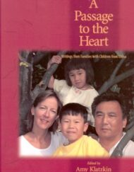 A-Passage-to-the-Heart-Writings-from-Families-with-Children-from-China-0