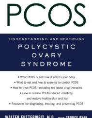 A-Patients-Guide-to-PCOS-Understanding-and-Reversing-Polycystic-Ovary-Syndrome-0