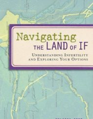 Navigating-the-Land-of-If-Understanding-Infertility-and-Exploring-Your-Options-0